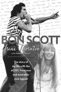 My Bon Scott by Irene Thornton (Pan Macmillan, 2014)